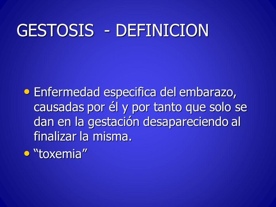 GESTOSIS - DEFINICION