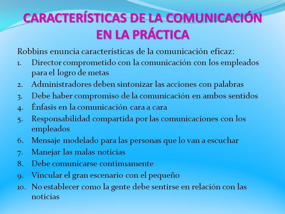 CARACTERÍSTICAS DE LA COMUNICACIÓN EN LA PRÁCTICA