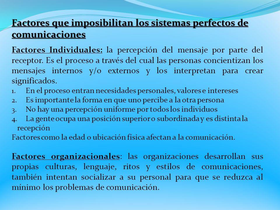 Factores que imposibilitan los sistemas perfectos de comunicaciones