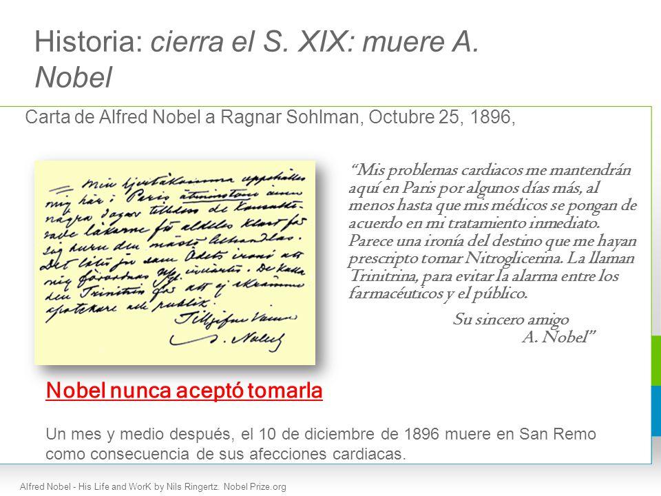 Historia: cierra el S. XIX: muere A. Nobel
