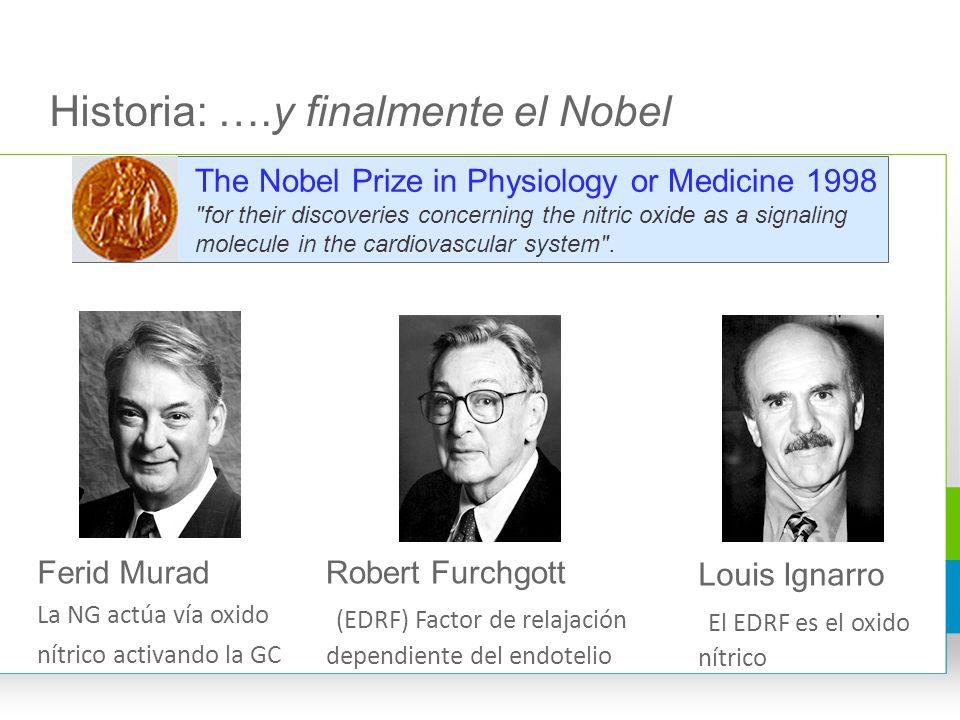 Historia: ….y finalmente el Nobel
