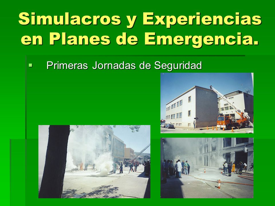 Simulacros y Experiencias en Planes de Emergencia.