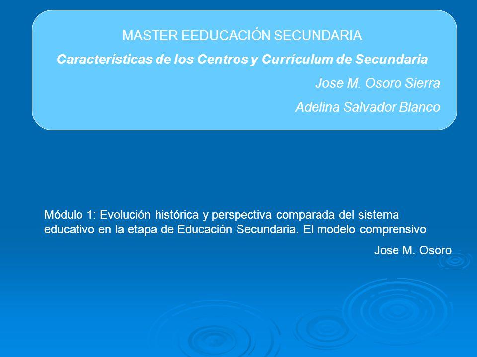Características de los Centros y Currículum de Secundaria