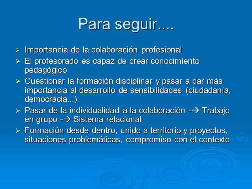 Para seguir.... Importancia de la colaboración profesional