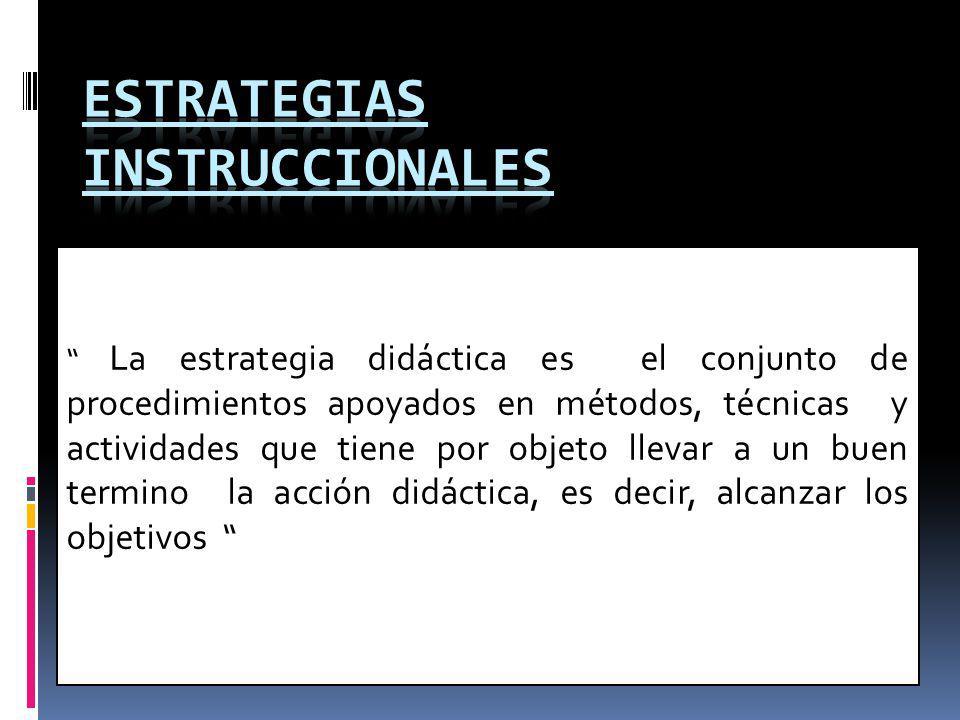 ESTRATEGIAS INSTRUCCIONALES