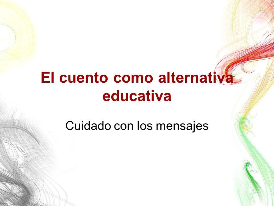 El cuento como alternativa educativa