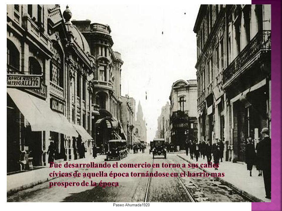 Fue desarrollando el comercio en torno a sus calles cívicas de aquella época tornándose en el barrio mas prospero de la época