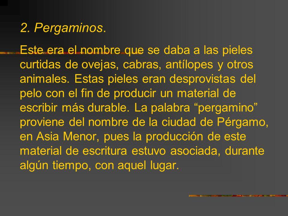 2. Pergaminos.