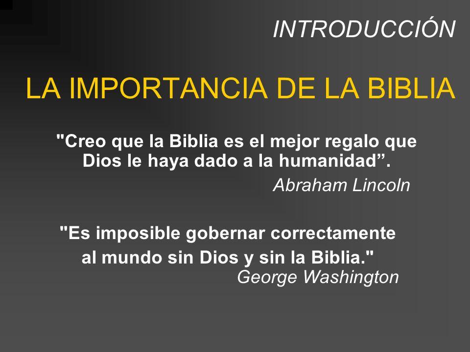 INTRODUCCIÓN LA IMPORTANCIA DE LA BIBLIA