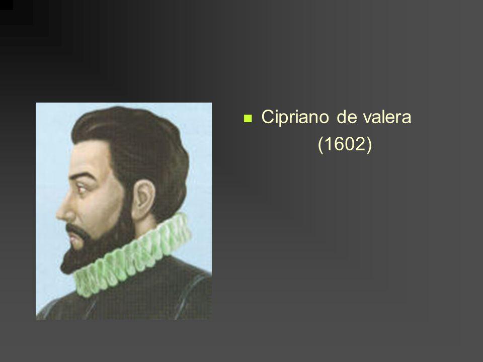 Cipriano de valera (1602)
