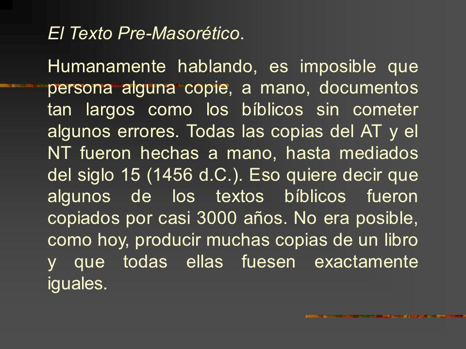 El Texto Pre-Masorético.