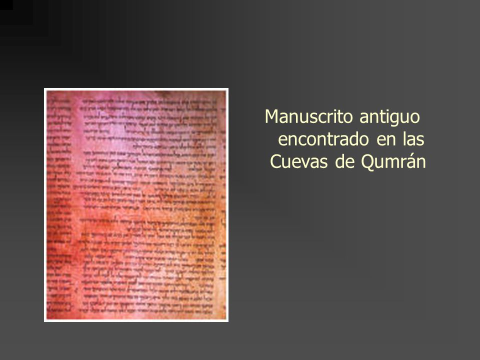 Manuscrito antiguo encontrado en las Cuevas de Qumrán