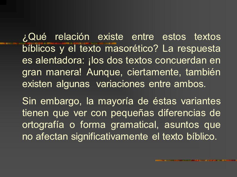 ¿Qué relación existe entre estos textos bíblicos y el texto masorético