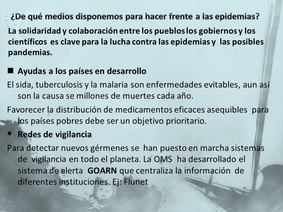 ¿De qué medios disponemos para hacer frente a las epidemias
