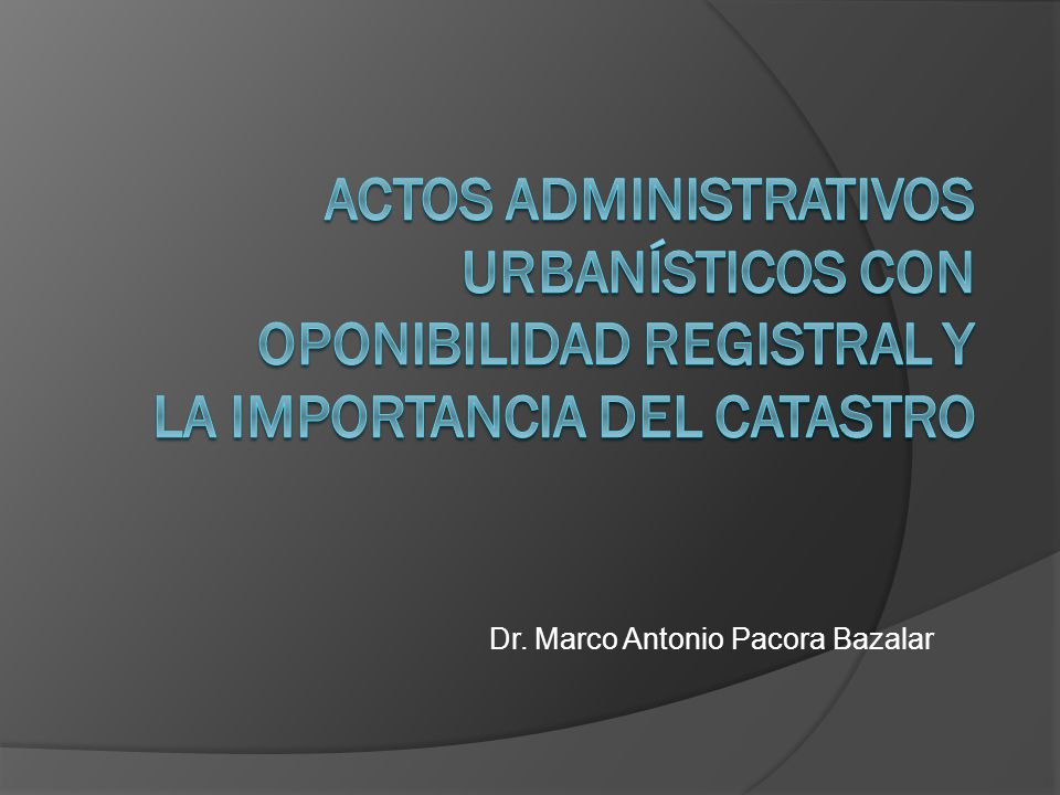 Dr. Marco Antonio Pacora Bazalar