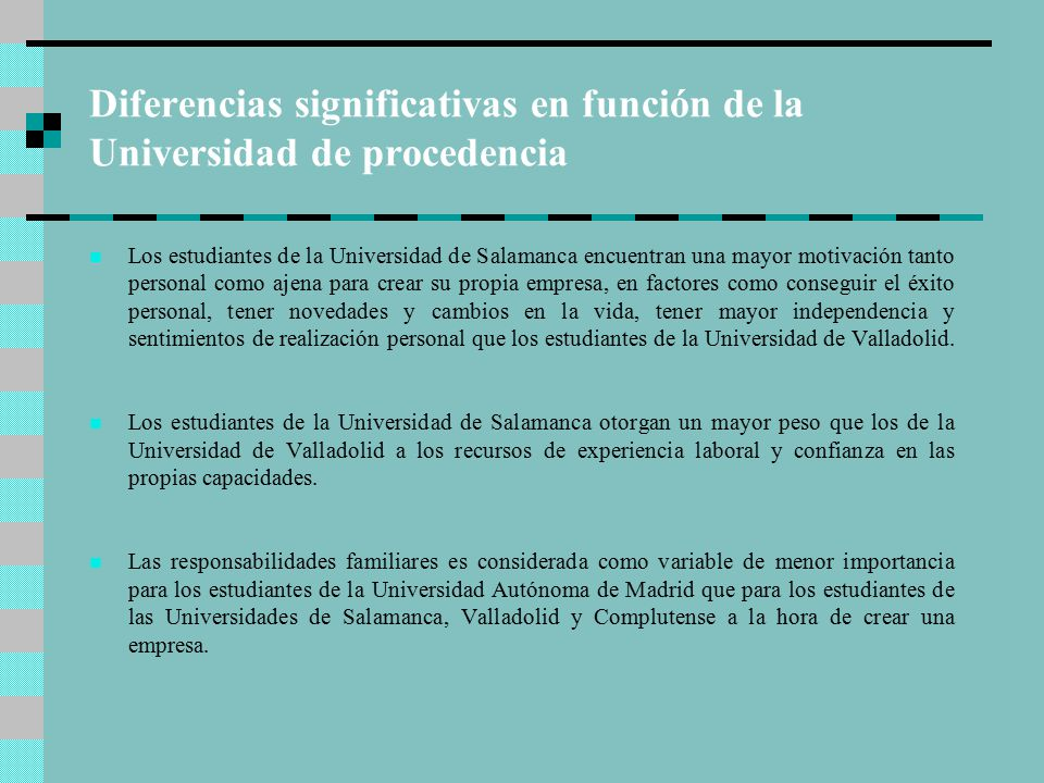 Diferencias significativas en función de la Universidad de procedencia