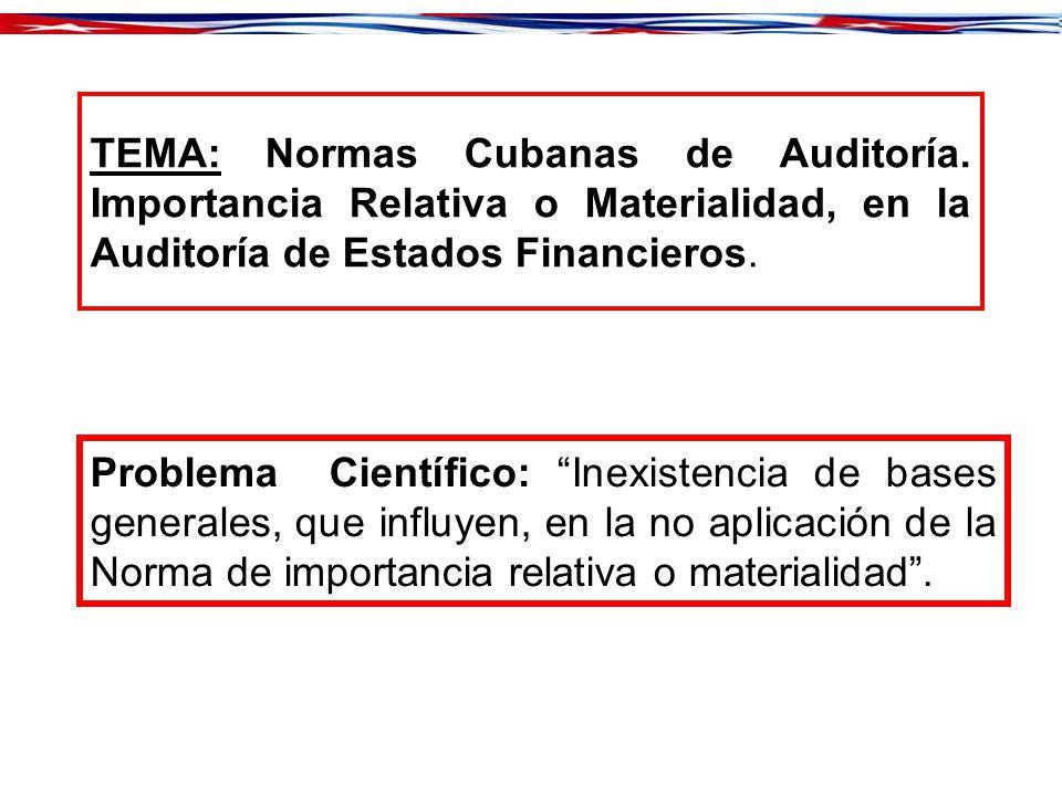 TEMA: Normas Cubanas de Auditoría