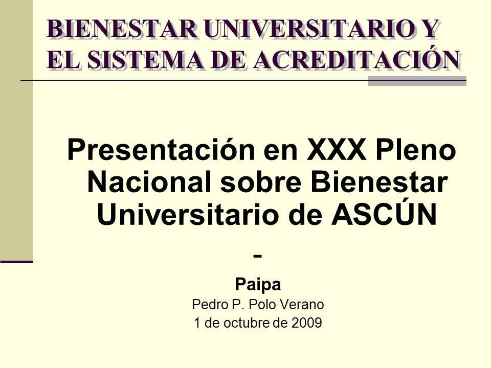 BIENESTAR UNIVERSITARIO Y EL SISTEMA DE ACREDITACIÓN