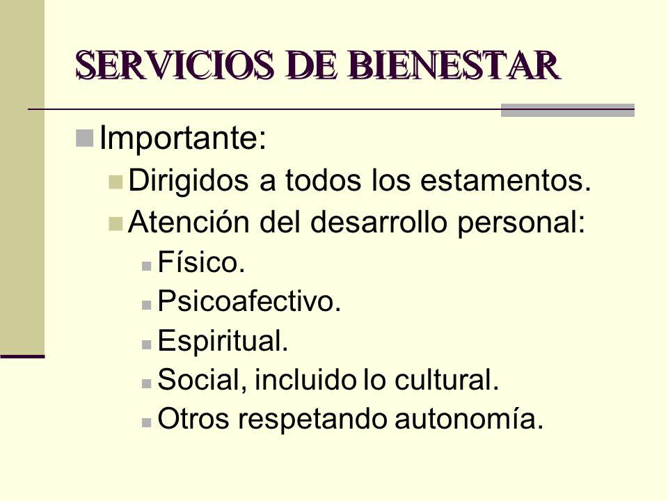 SERVICIOS DE BIENESTAR