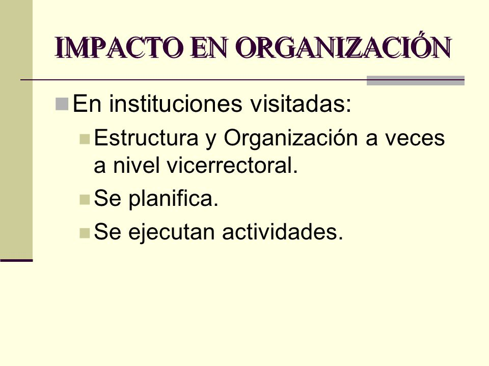 IMPACTO EN ORGANIZACIÓN