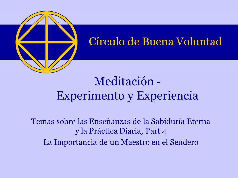 Meditación - Experimento y Experiencia
