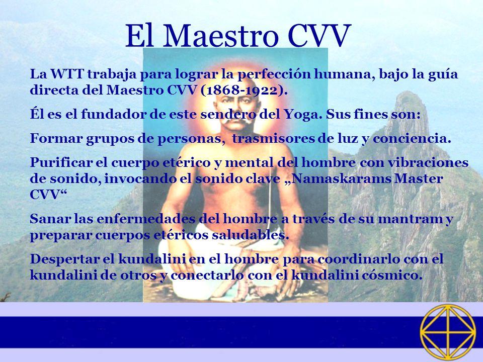 El Maestro CVV La WTT trabaja para lograr la perfección humana, bajo la guía directa del Maestro CVV (1868-1922).