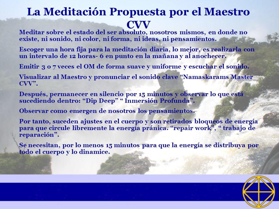 La Meditación Propuesta por el Maestro CVV