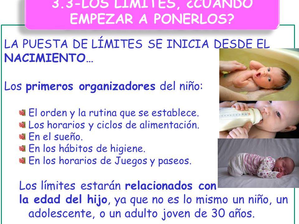 3.3-LOS LÍMITES, ¿CUANDO EMPEZAR A PONERLOS