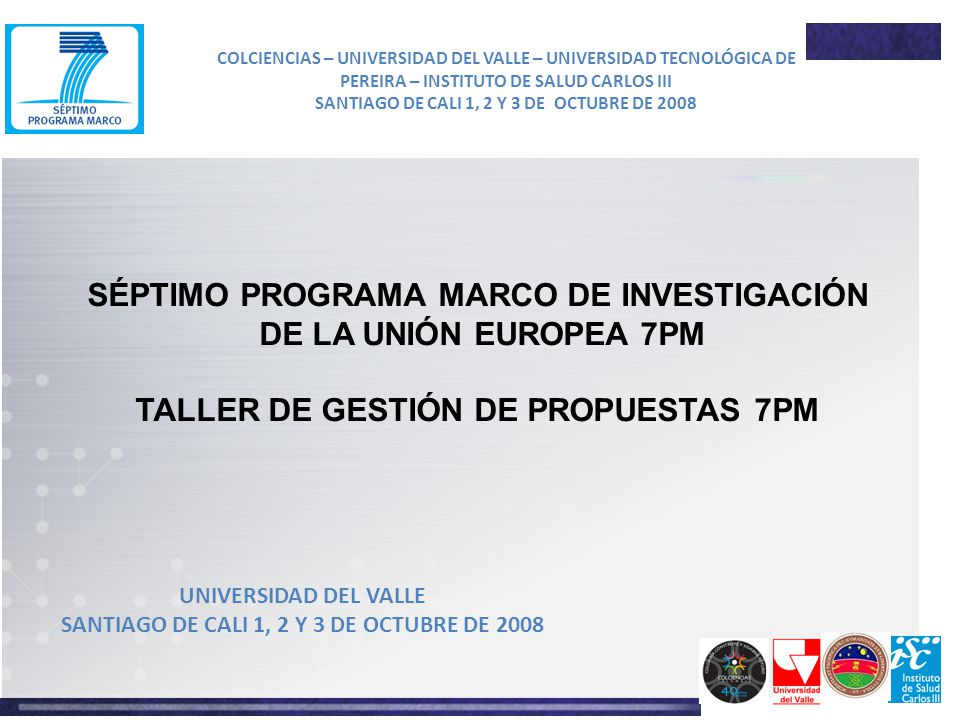 SÉPTIMO PROGRAMA MARCO DE INVESTIGACIÓN DE LA UNIÓN EUROPEA 7PM