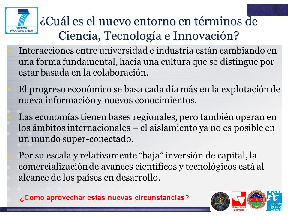 ¿Cuál es el nuevo entorno en términos de Ciencia, Tecnología e Innovación