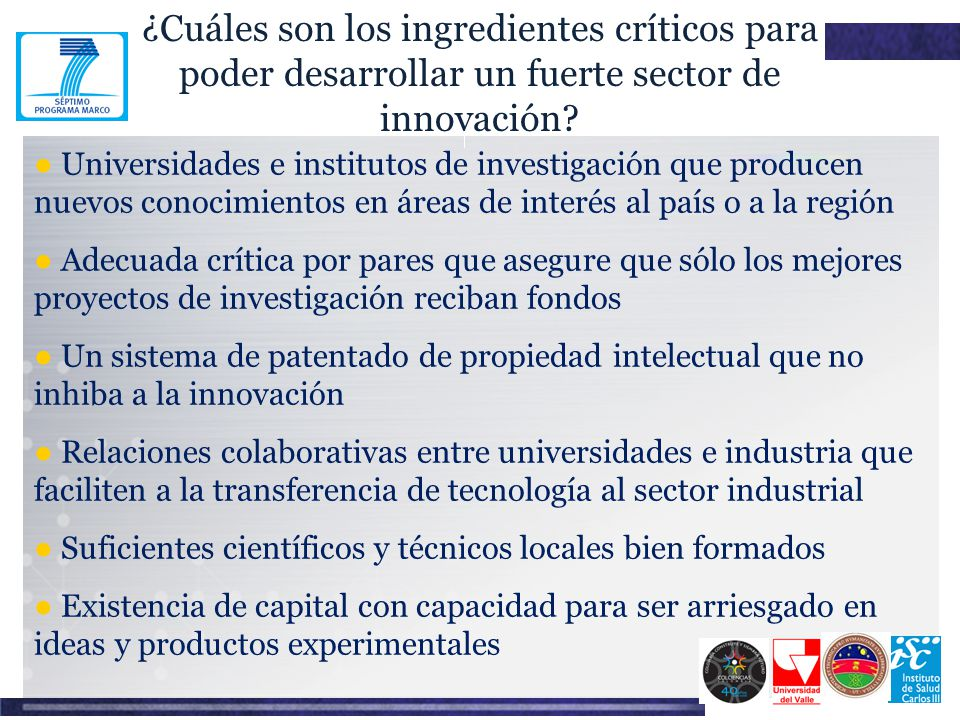 ¿Cuáles son los ingredientes críticos para poder desarrollar un fuerte sector de innovación