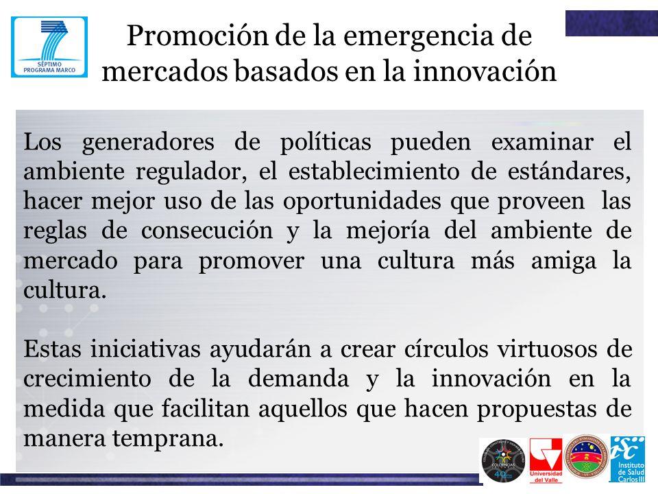 Promoción de la emergencia de mercados basados en la innovación