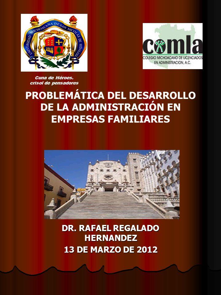 DR. RAFAEL REGALADO HERNANDEZ 13 DE MARZO DE 2012