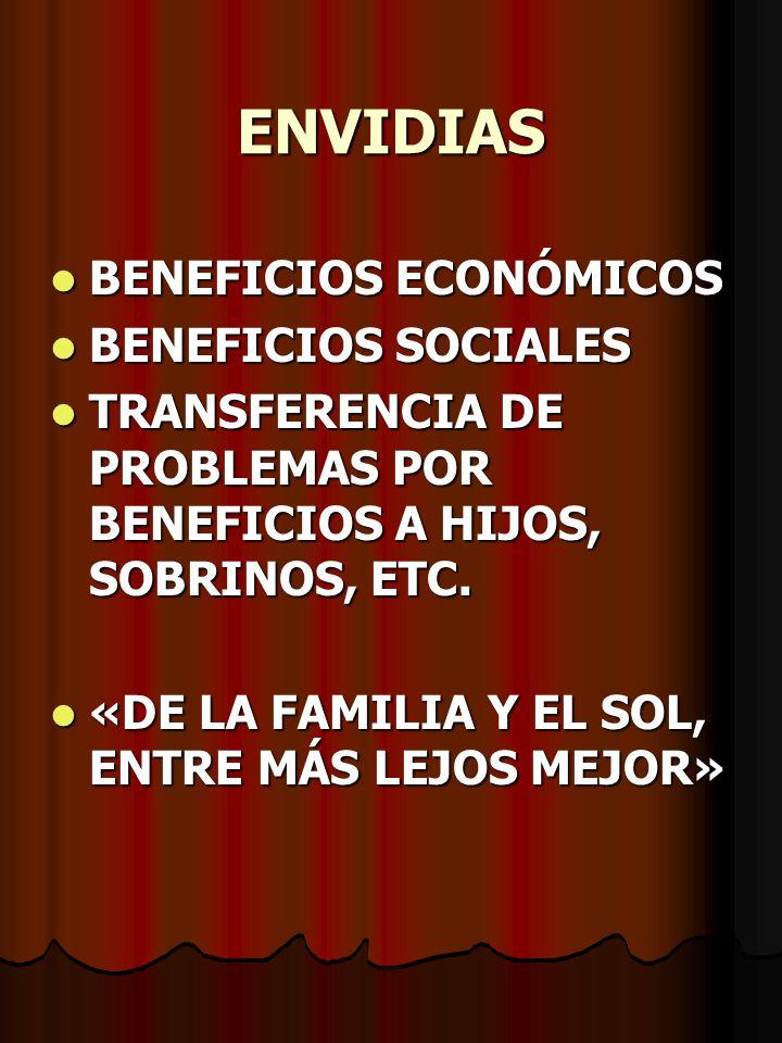ENVIDIAS BENEFICIOS ECONÓMICOS BENEFICIOS SOCIALES