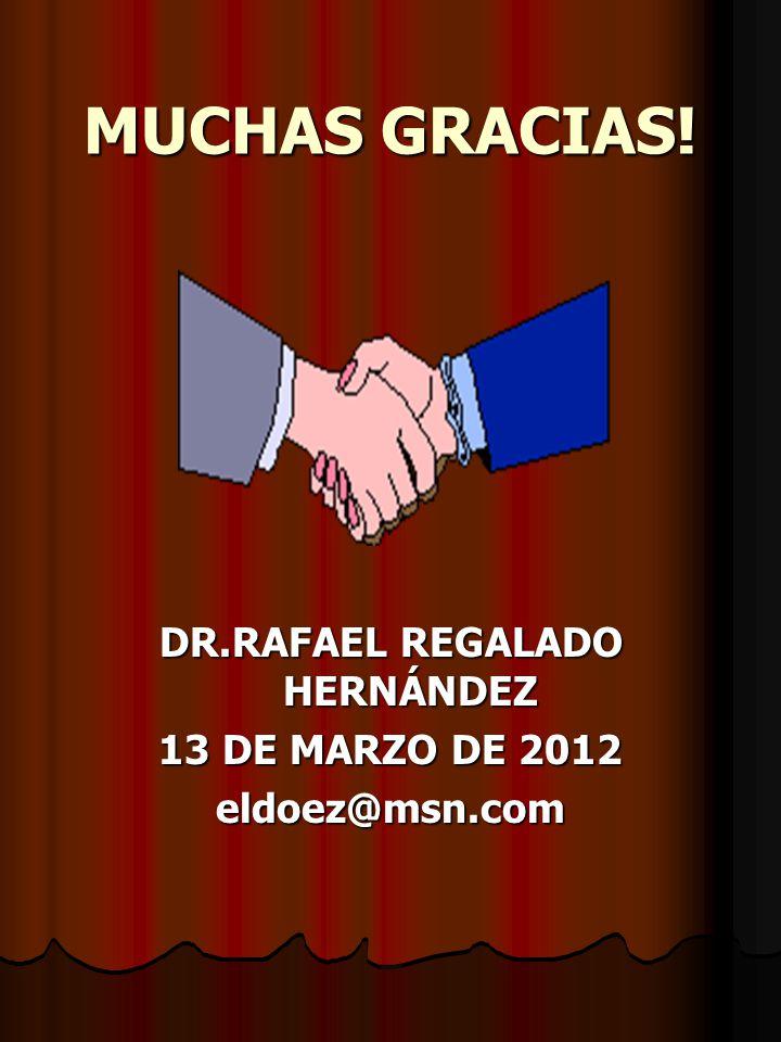 DR.RAFAEL REGALADO HERNÁNDEZ