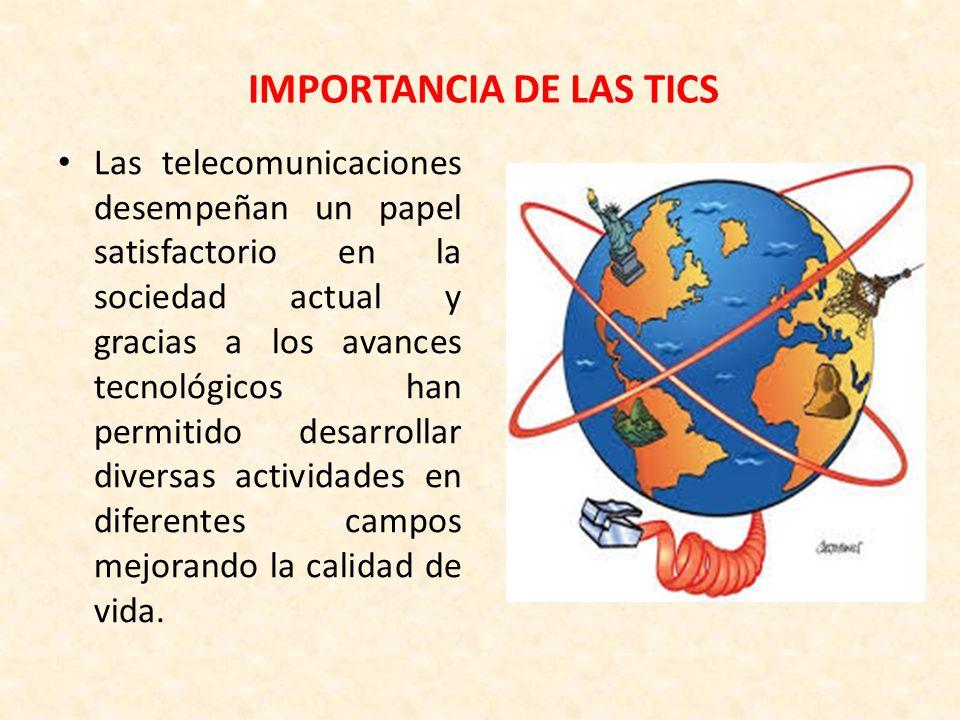 IMPORTANCIA DE LAS TICS