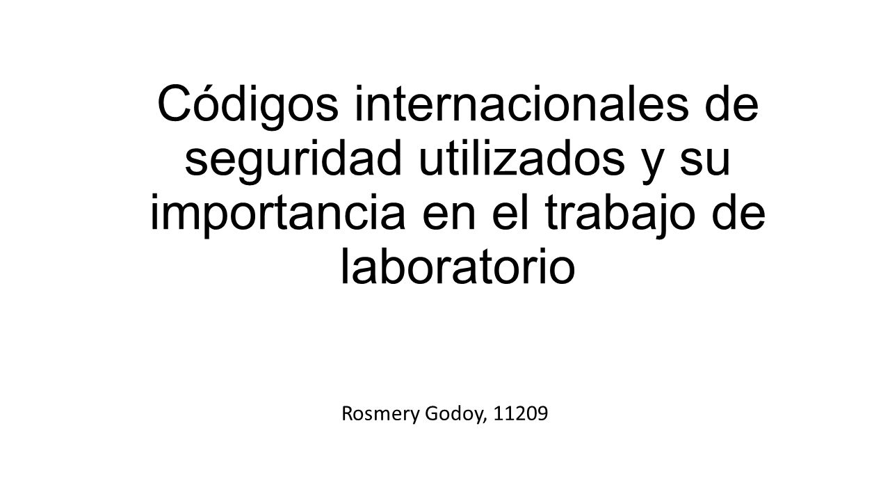 Códigos internacionales de seguridad utilizados y su importancia en el trabajo de laboratorio