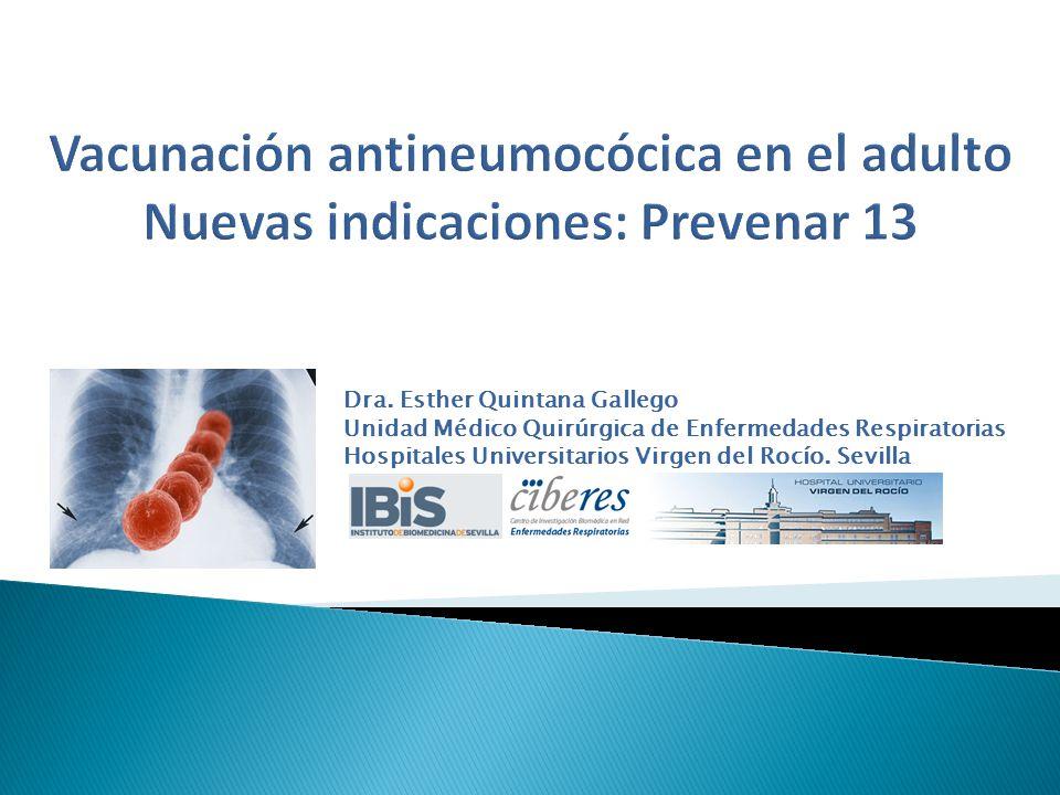 Vacunación antineumocócica en el adulto Nuevas indicaciones: Prevenar 13