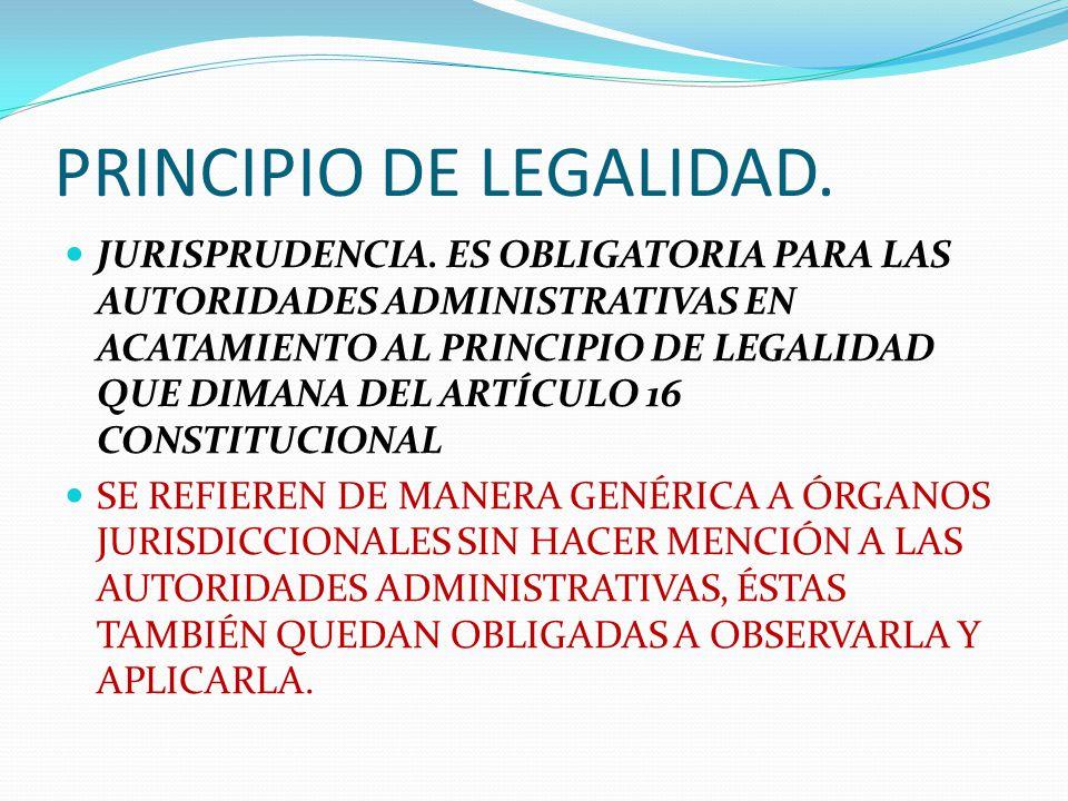 PRINCIPIO DE LEGALIDAD.