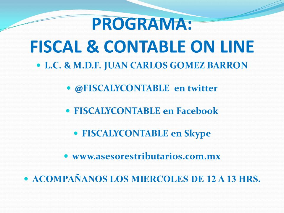 PROGRAMA: FISCAL & CONTABLE ON LINE