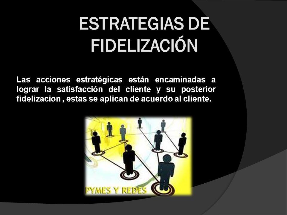 Estrategias de fidelización