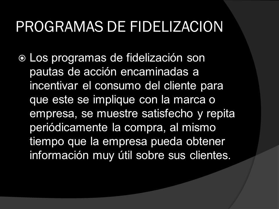 PROGRAMAS DE FIDELIZACION