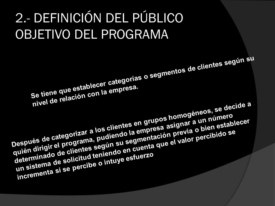 2.- DEFINICIÓN DEL PÚBLICO OBJETIVO DEL PROGRAMA