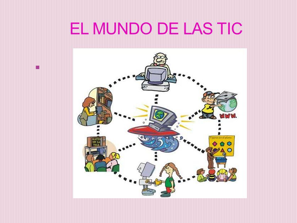 EL MUNDO DE LAS TIC