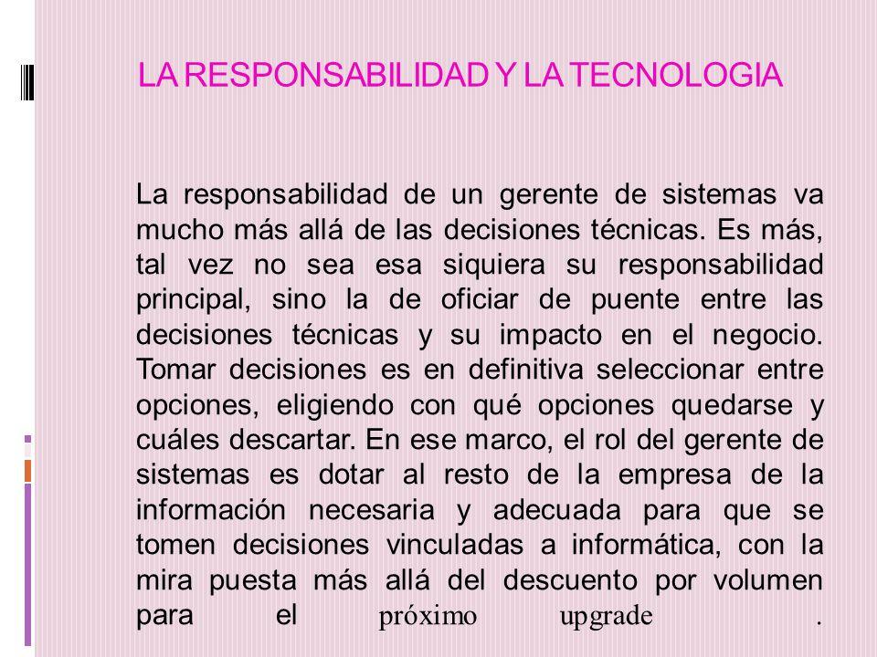 LA RESPONSABILIDAD Y LA TECNOLOGIA