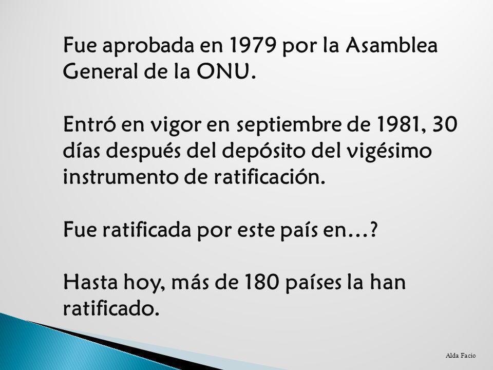 Fue aprobada en 1979 por la Asamblea General de la ONU.