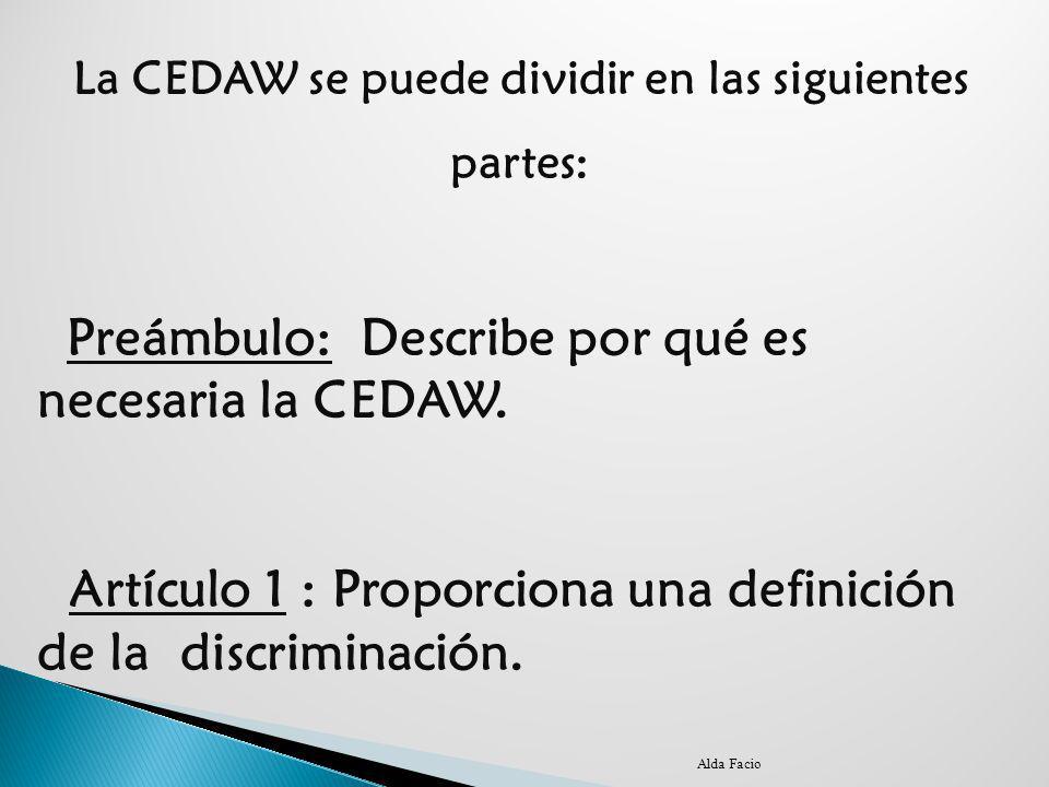 La CEDAW se puede dividir en las siguientes
