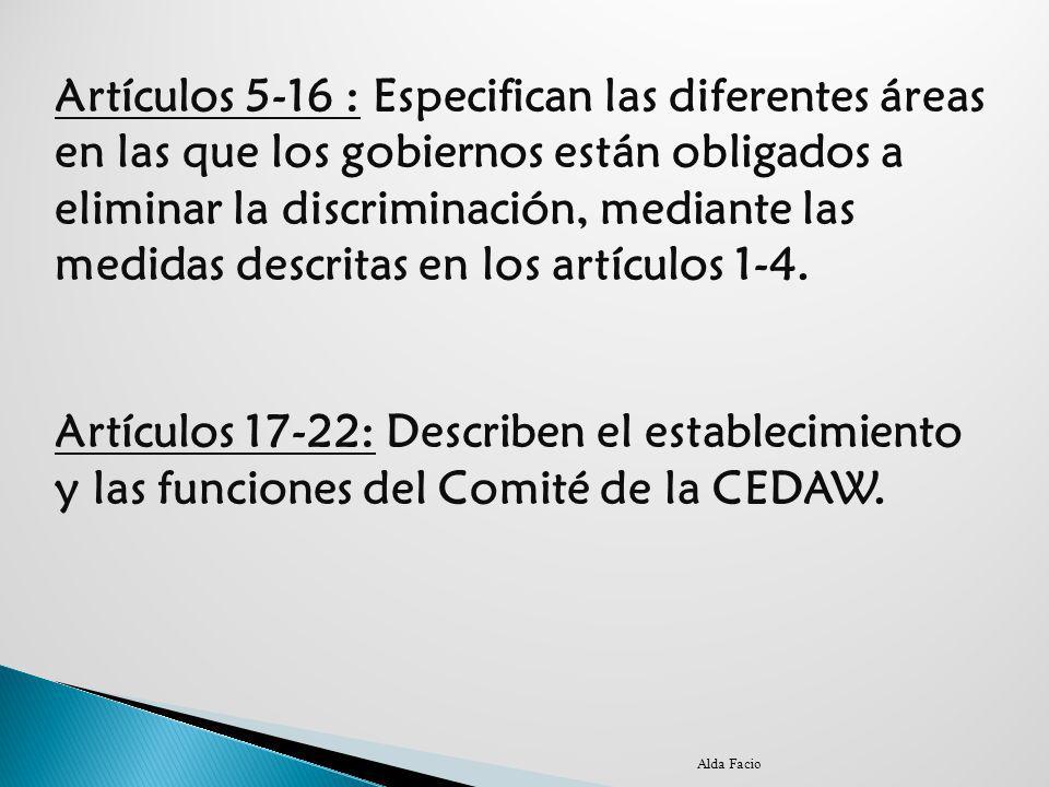 Artículos 17-22: Describen el establecimiento