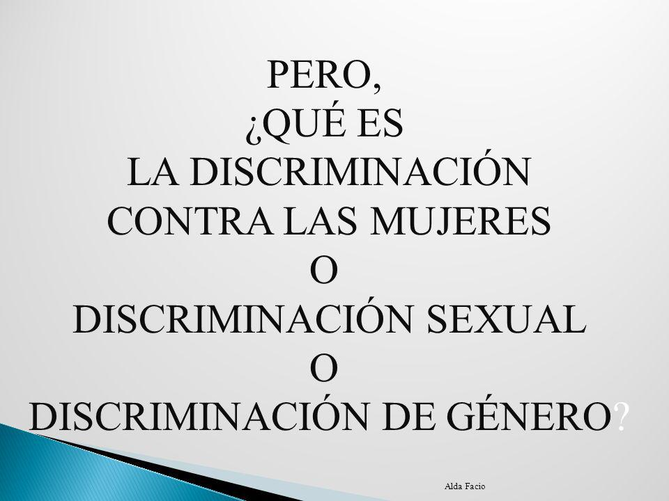 DISCRIMINACIÓN SEXUAL DISCRIMINACIÓN DE GÉNERO