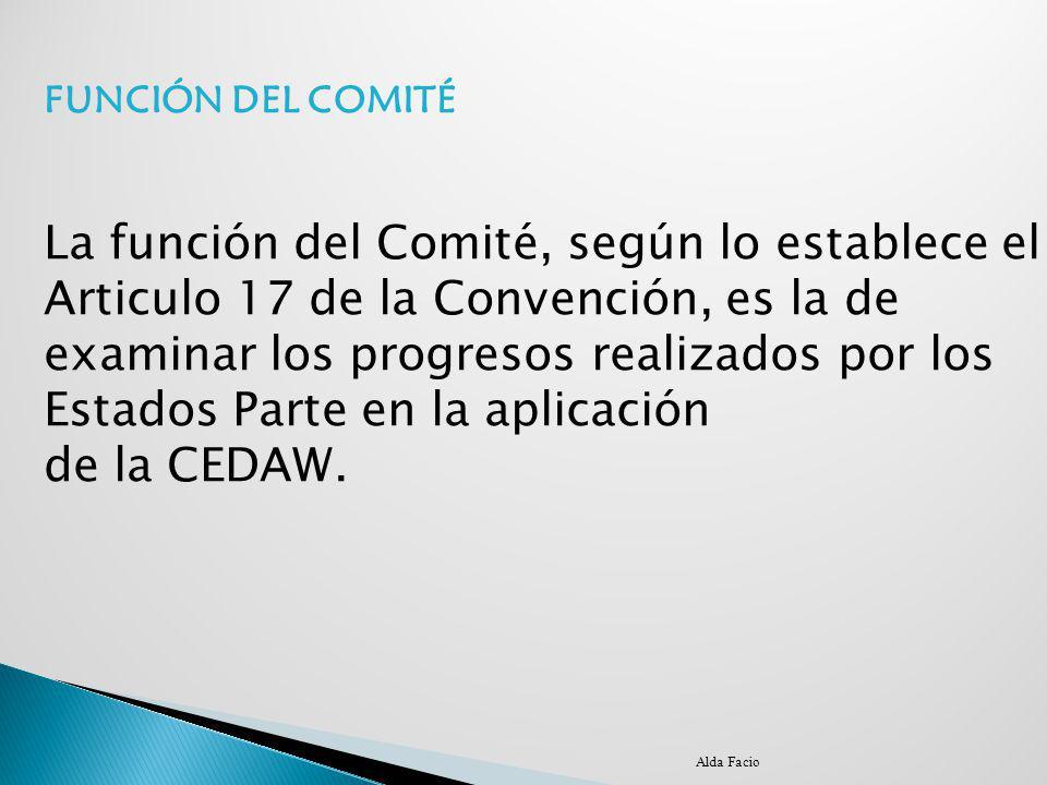 La función del Comité, según lo establece el